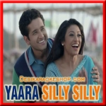 Sathiya - Yaara Silly Silly - 2015 - (MP3 Format)