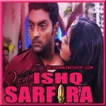 Main Item Song Karne Aayi Hoo - Yeh Ishq Sarfira - 2015 - (VIDEO+MP3 Format)