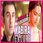 Kabira (Encore) - Yeh Jawaani Hai Deewani - 2013 - (VIDEO+MP3)
