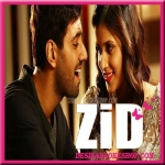 Mareez-E-Ishq - Zid - (VIDEO+MP3 Format)