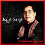 Maye Ni Maye Mere Geetan - Bemisaal - Jagjit Singh (Vol. 2) - (VIDEO+MP3 Format)