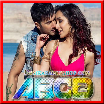 Abcd 2 Movie All Song In Mp3 Song Download Song Mp3 Music