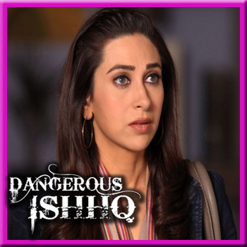Dangerous Ishhq full movie in hindi dubbed hd download